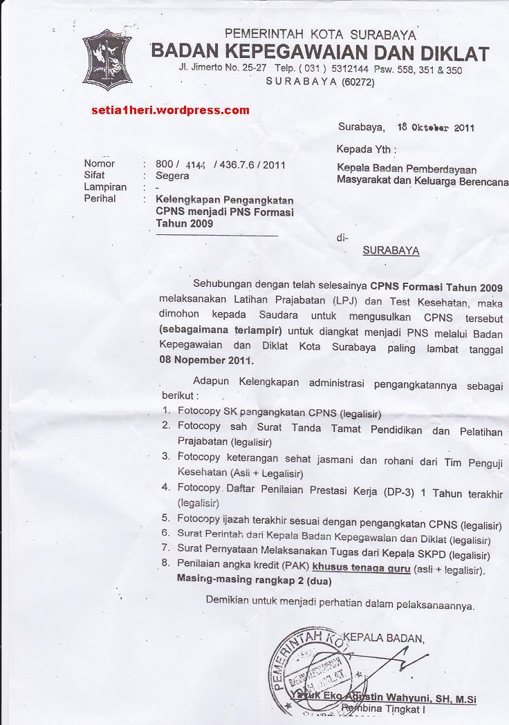 Dalam surat tersebut kelengkapan administrasi pengangkatan terdiri