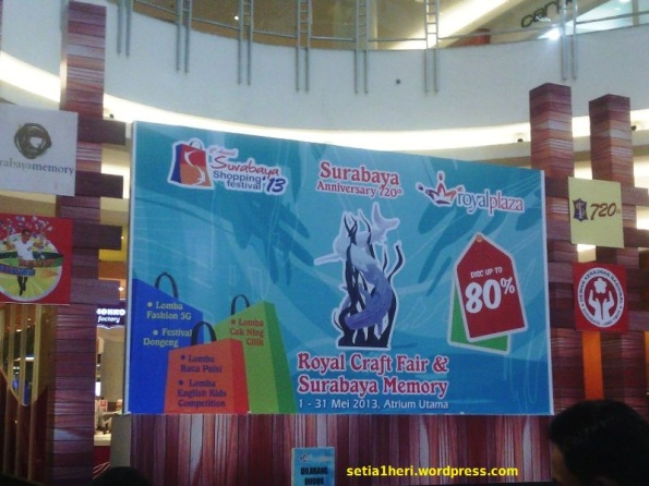Royal Craft Fair dan Surabaya Memory 2013