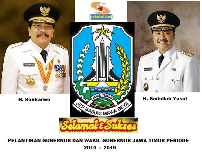 selamat dan sukses pelantikan gubernur jawa timur 2014-2019