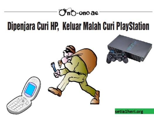 pencuri handphone dan playstation 2